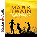 Tom Sawyer, Detective Audiobook by Mark Twain Narrated by Robin Field