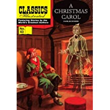 A Christmas Carol (with panel zoom) 			 - Classics Illustrated