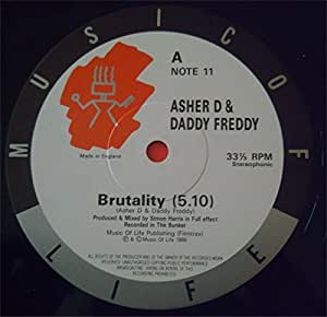 Asher D&Daddy Freddy - Brutality - Music Of Life