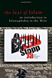 The Fear of Islam