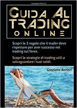 Trading sul forex regole per imparare