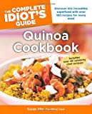 The Complete Idiot's Guide to Quinoa Cookbook