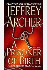 A Prisoner of Birth: A Novel Kindle Edition