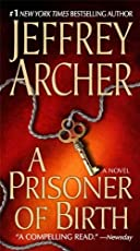 A Prisoner of Birth: A Novel
