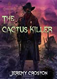 The Cactus Killer (Inglewood Chronicles Book 1)