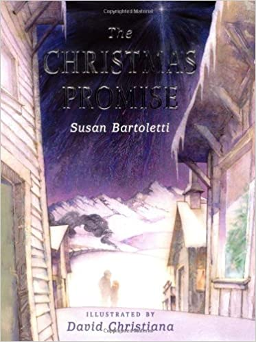 The Christmas Promise Book.The Christmas Promise Susan Campbell Bartoletti David