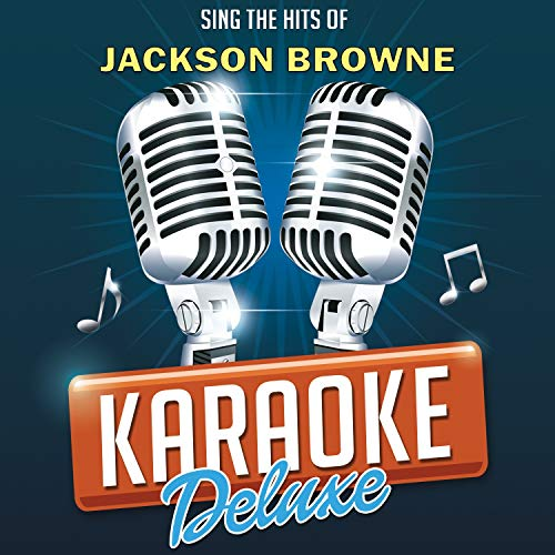 Here Come Those Tears Again (Originally Performed By Jackson Browne) [Karaoke Version] (Jackson Browne Here Come Those Tears Again)