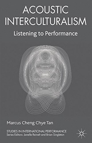Acoustic Interculturalism: Listening to Performance (Studies in International Performance) by Brand: Palgrave Macmillan