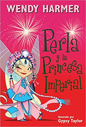 Perla y la princesa imperial / Perla and the Imperial ...