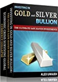 Beginners Basic Guide to Investing in Gold and Silver Boxed Set Pdf