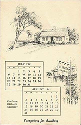 Siuc Calendar.The Old Atwood House Chatham July And August 1941 Calendar No 15