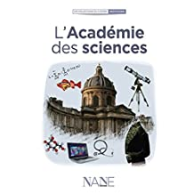 L'Académie des sciences (Collections du citoyen)