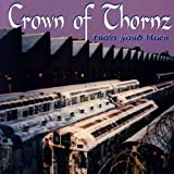 Train Yard Blues by Crown of Thornz