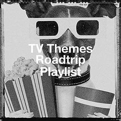Tv Themes Roadtrip Playlist