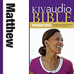 KJV Audio Bible: Matthew (Dramatized)
