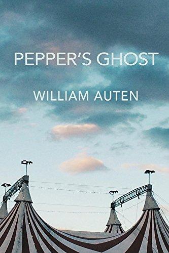 Pepper's Ghost by [Auten, William]