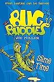 Slime Time (Bug Buddies, Book 6)