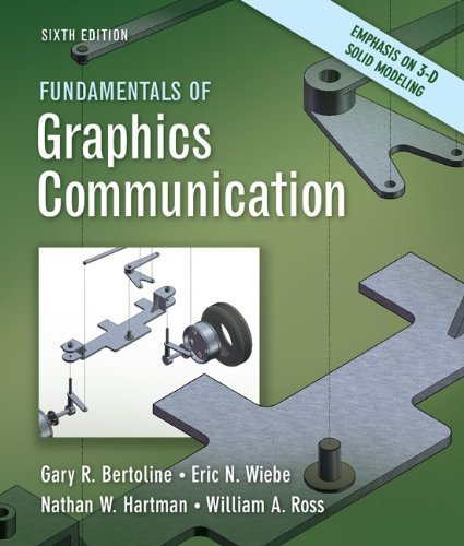 Fundamentals of Graphics Communication by Gary Bertoline (2010-01-13)