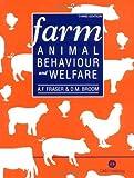 Farm Animal Behaviour and Welfare