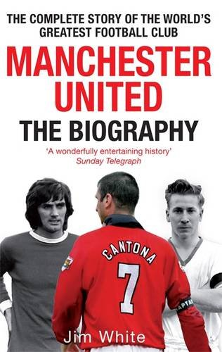 manchester-united-the-biography