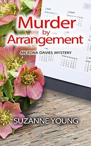 Murder by Arrangement (Edna Davies mysteries Book 5)