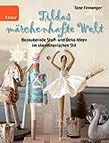 Tildas märchenhafte Welt: Bezaubernde Stoff- und Deko-Ideen im skandinavischen Stil