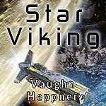 Star Viking: Extinction Wars, Book 3 | Vaughn Heppner