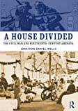 A House Divided, Jonathan Daniel Wells, 0415998700