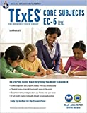 TExES Core Subjects EC-6 (291) Book + Online (TExES Teacher Certification Test Prep) by Dr. Luis A. Rosado Ed.D. Dr. Ann M.L. Cavallo Ph.D. Dr. Mary D. Curtis Ph.D.3 edition (Textbook ONLY, Paperback)