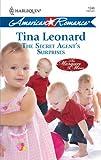The Secret Agent's Surprises, Tina Leonard, 0373752504