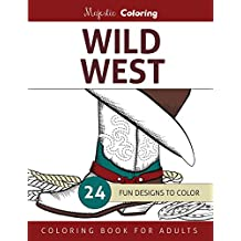 Wild West: Coloring Book for Adults