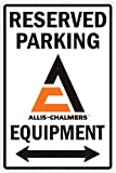 Allis-Chalmers Parking Sign