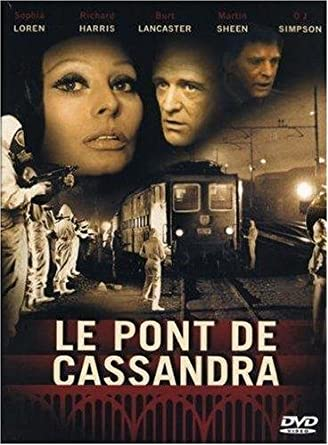 Amazon Com Le Pont De Cassandra Edition Digipack 2 Dvd Sophia Loren Richard Harris Martin Sheen O J Simpson Lionel Stander George Pan Cosmatos Movies Tv