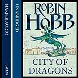 City of Dragons: The Rain Wild Chronicles, Book 3