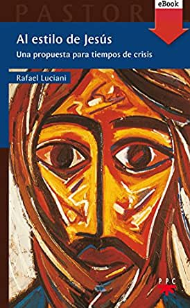 Al estilo de Jesús (eBook-ePub) (Pastoral) (Spanish Edition) - Kindle