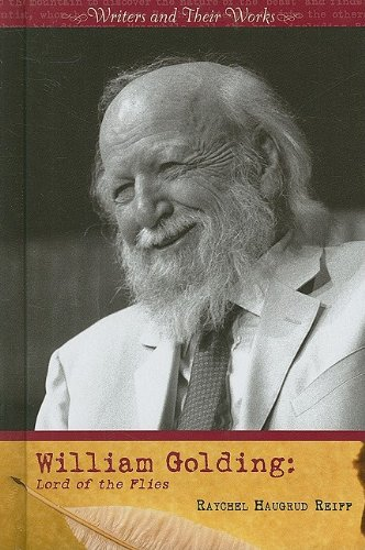 William Golding: Lord of the Flies (Writers and Their Work (Hardcover))