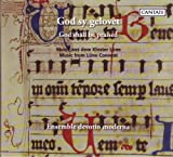 : God Shall Be Praised: Music From Lune Convent
