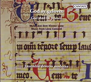 God Shall Be Praised: Music From Lune Convent