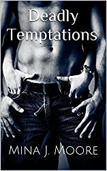 Deadly Temptations: A Love Triangle Never Ends Well.