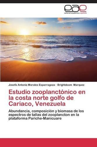Descargar Libro Estudio Zooplanctónico En La Costa Norte Golfo De Cariaco, Venezuela Morales Esparragoza Josefa  Antonia