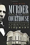 Murder in the Courthouse, Jim Wise, 1596297557