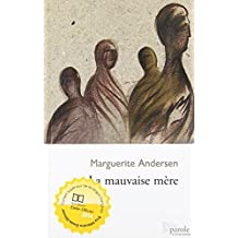 By Marguerite Andersen Mauvaise mEre (La) [Paperback]