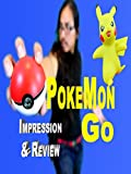 Pokemon Go - The Camper's Gotta Catch Them All - Impression And Review