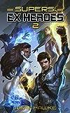 super 11 - Supers: Ex Heroes 2