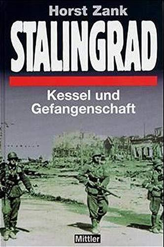 Stalingrad: Kessel und Gefangenschaft