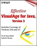 img - for Effective VisualAge(r) for Java, Version 3: Includes Coverage of Versions 3.02 and 3.5 book / textbook / text book