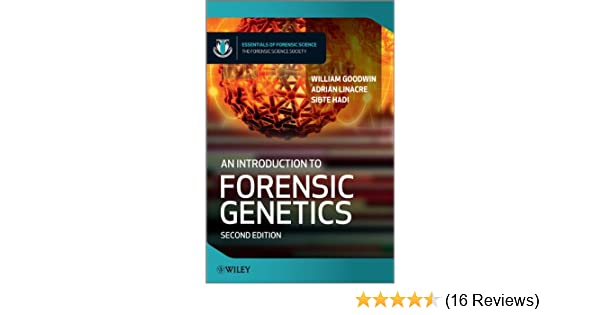 An Introduction To Forensic Genetics Essentials Of Forensic Science 9780470710180 Medicine Health Science Books Amazon Com