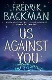 Us Against You: A Novel (Beartown Book 2)