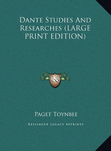 Download Dante Studies And Researches (LARGE PRINT EDITION) PDF