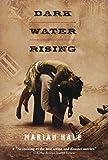 [(Dark Water Rising )] [Author: Marian Hale] [Oct-2010]